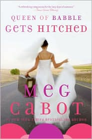 queen of babble gets hitched author meg cabot book review linda randall