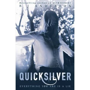 Quicksilver Author R.J. Anderson (Ultraviolet) Publisher Lerner Publishing Monarch Books of Canada the idea girl says good reads