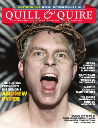 Quill and Quire Magazine March 2013 RJ Anderson Quicksilver Ultraviolet Lerner Monarch Books of Canada the idea girl says