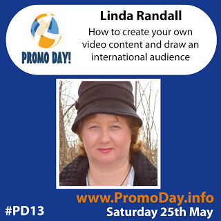 PD13 presentation Linda Randall Sat May 25 2013 How to Create Your Own Video Content and Draw an International Audience