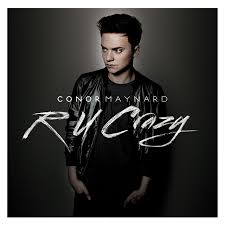 conor maynard coming 6 oct 2013 R U Crazy Album