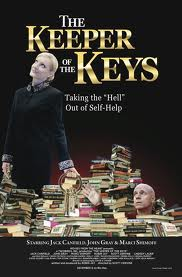 The Keeper of the Keys Taking the Hell out of self help starring robin jay jack canfield john gray marci shimoff