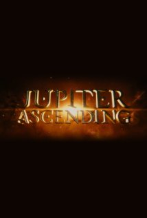 Jupiter Ascending  Mila Kunis, Channing Tatum, Eddie Redmayne  Andy Wachowski, Lana Wachowski 18 July 2014