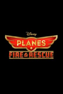 Planes Fire and Rescue 18 July 2014 animation adventure comedy Jeffrey M Howard Dane Cook Julie Bowen