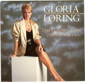 gloria loring - dont let me change the way you are 1986 electronic pop music sythpop ballad - robin jay film the secrets of the keys